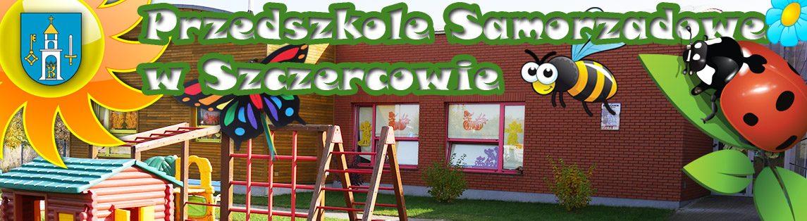Przedszkole Samorządowe w Szczercowie